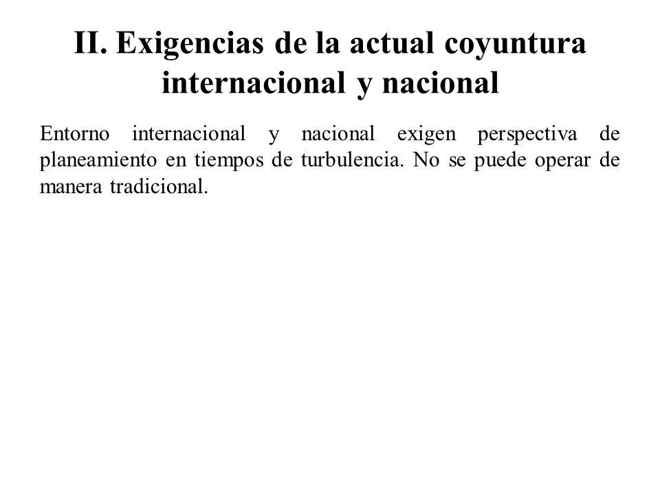 II. Exigencias de la actual coyuntura internacional y nacional