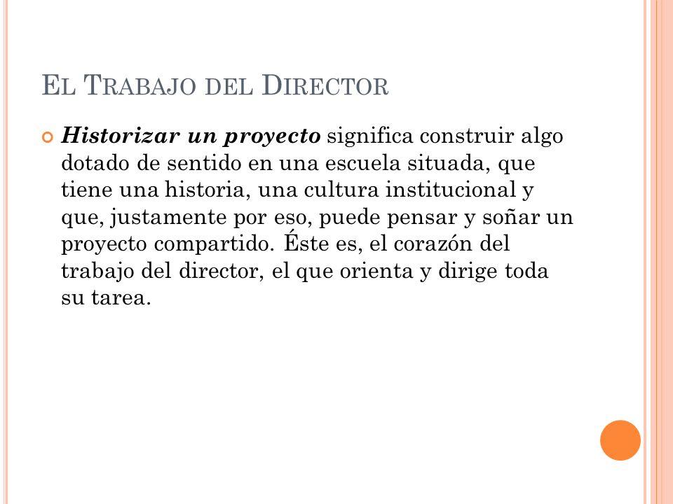 El Trabajo del Director