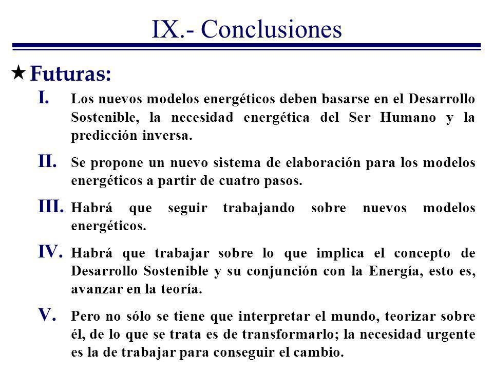 IX.- Conclusiones Futuras:
