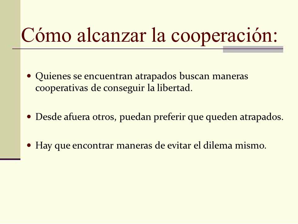 Cómo alcanzar la cooperación: