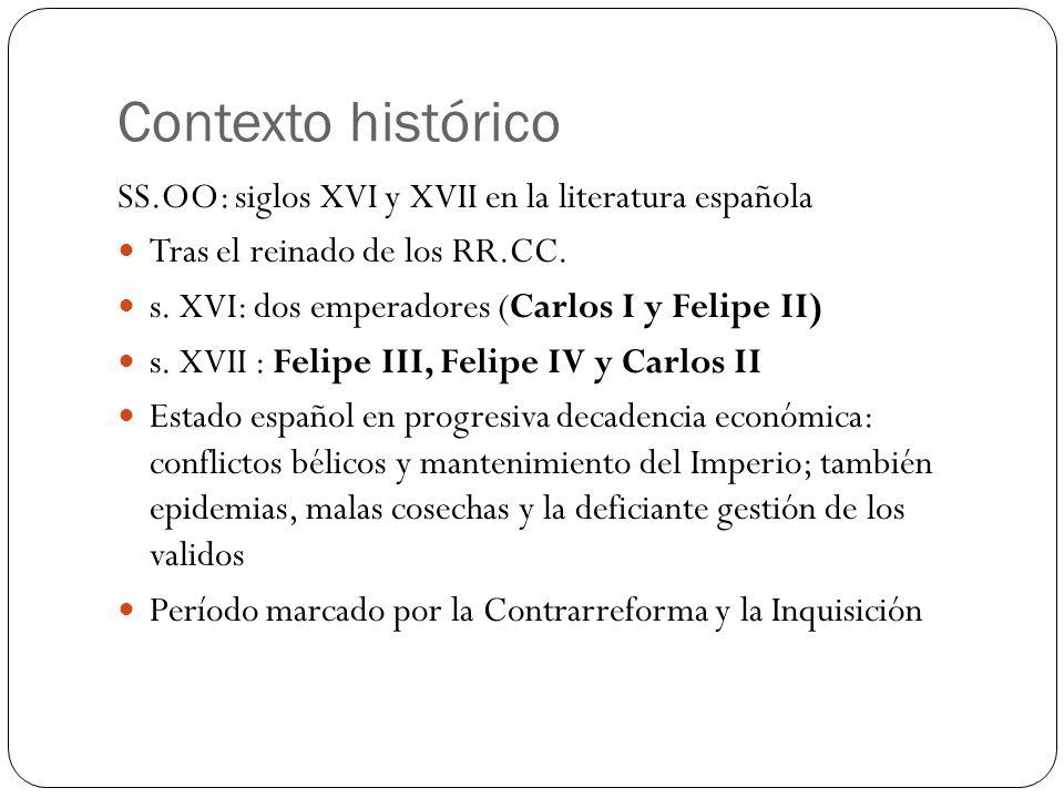 Contexto histórico SS.OO: siglos XVI y XVII en la literatura española