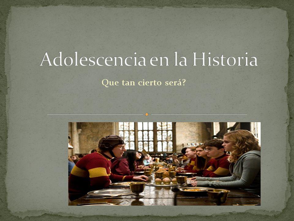 Adolescencia en la Historia