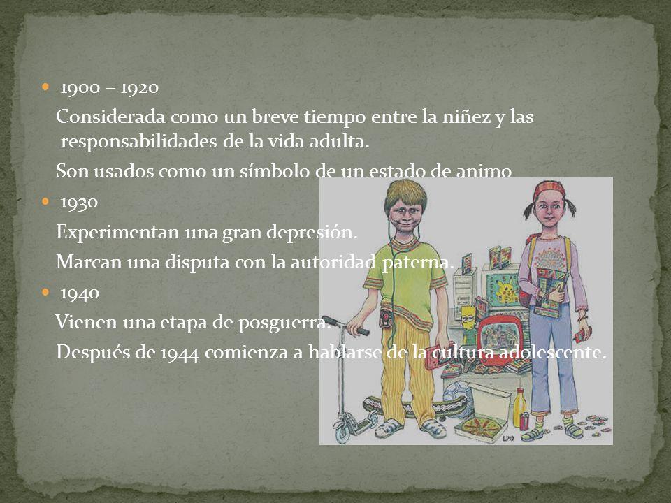 1900 – 1920 Considerada como un breve tiempo entre la niñez y las responsabilidades de la vida adulta.