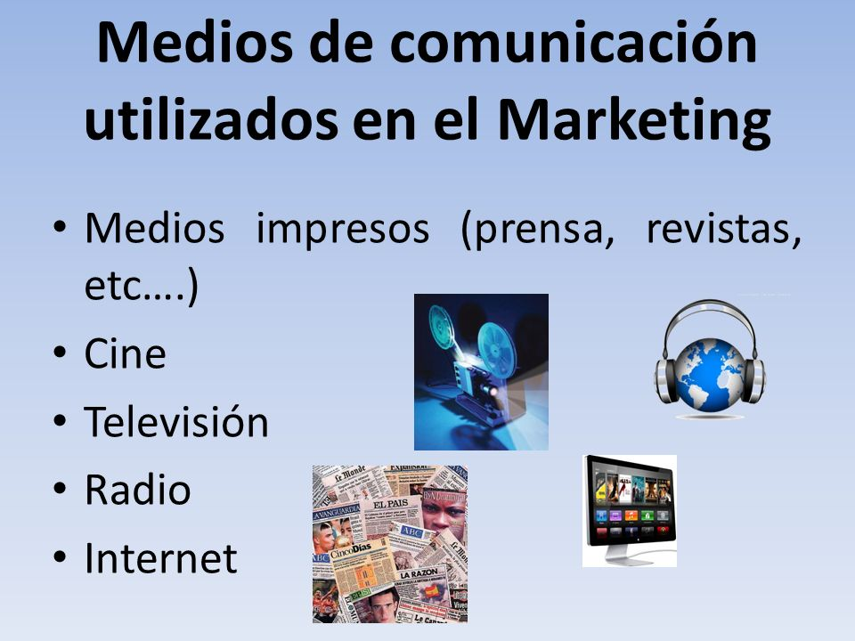 Medios de comunicación utilizados en el Marketing
