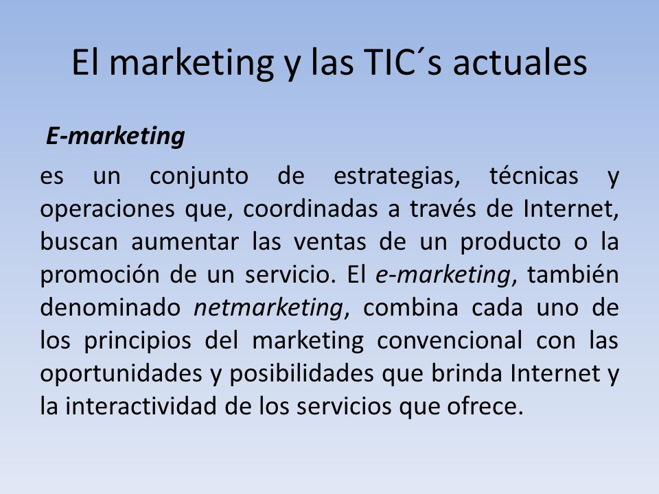 El marketing y las TIC´s actuales