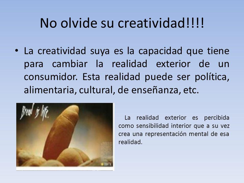 No olvide su creatividad!!!!