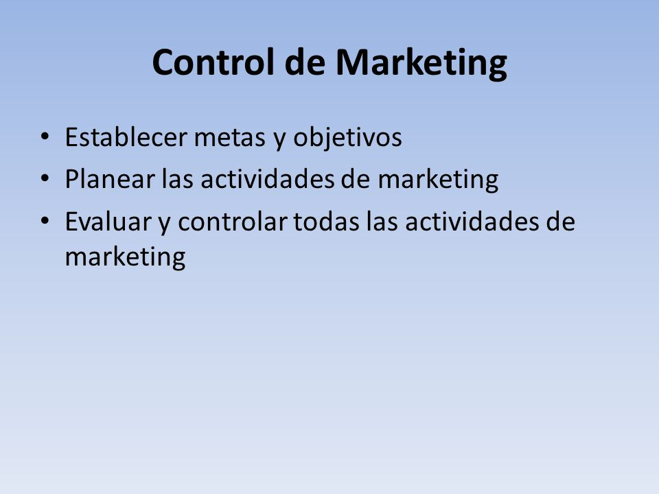 Control de Marketing Establecer metas y objetivos