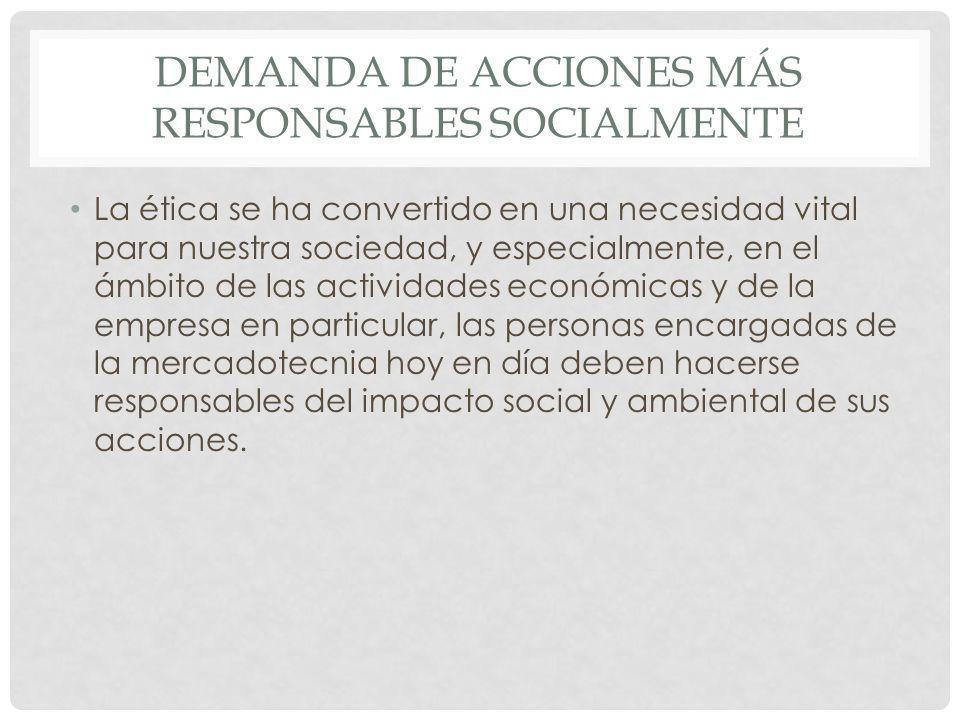 Demanda de acciones más responsables socialmente