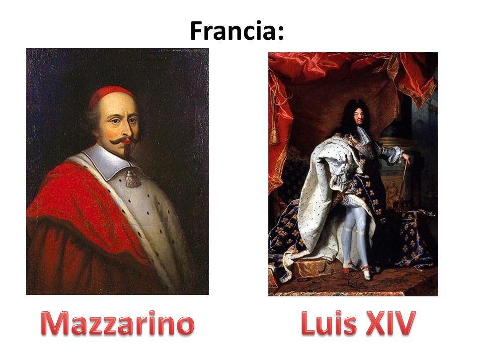 Francia: Mazzarino Luis XIV