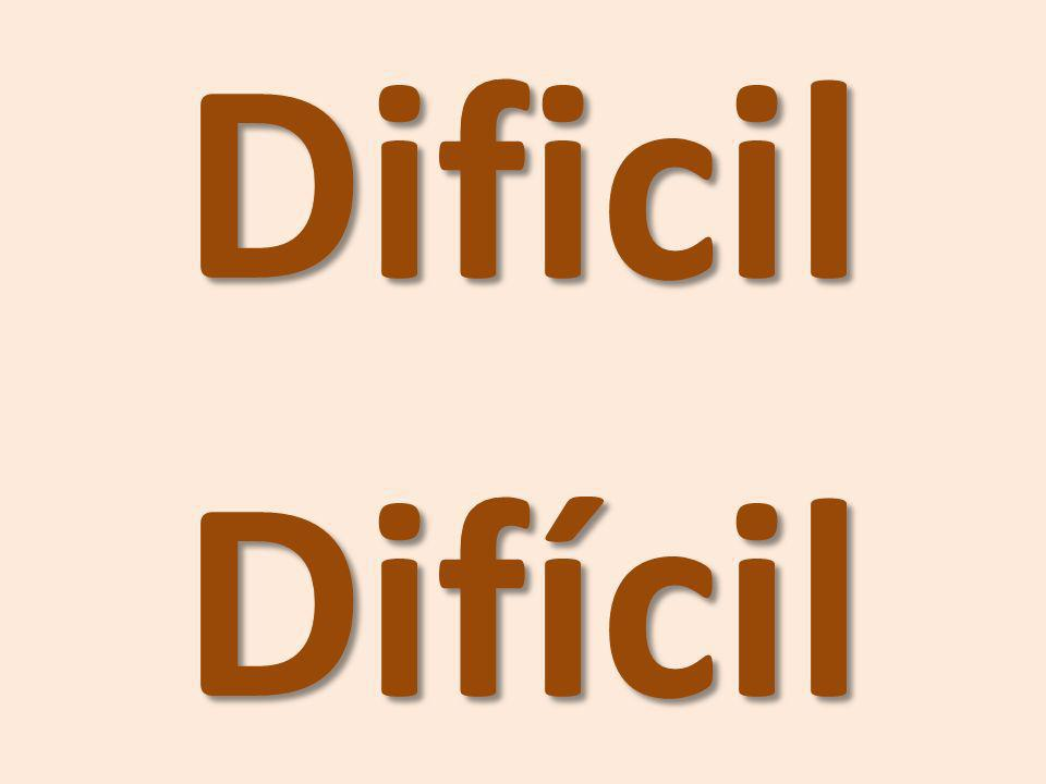 Dificil Difícil