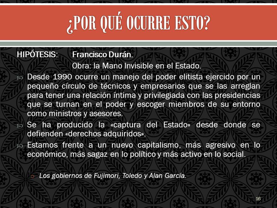 ¿POR QUÉ OCURRE ESTO HIPÓTESIS: Francisco Durán.