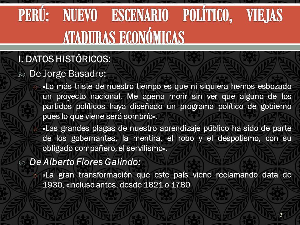 PERÚ: NUEVO ESCENARIO POLÍTICO, VIEJAS ATADURAS ECONÓMICAS
