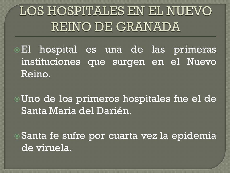 LOS HOSPITALES EN EL NUEVO REINO DE GRANADA