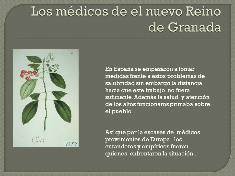 Los médicos de el nuevo Reino de Granada