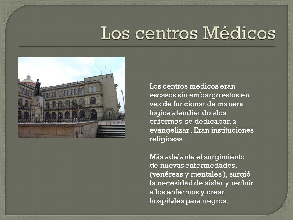 Los centros Médicos