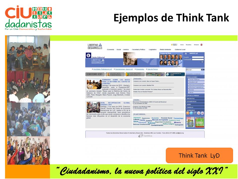 Ejemplos de Think Tank Think Tank LyD