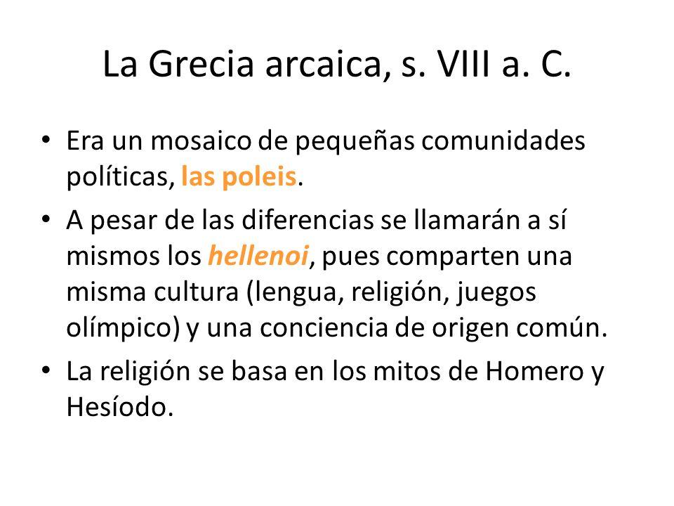 La Grecia arcaica, s. VIII a. C.