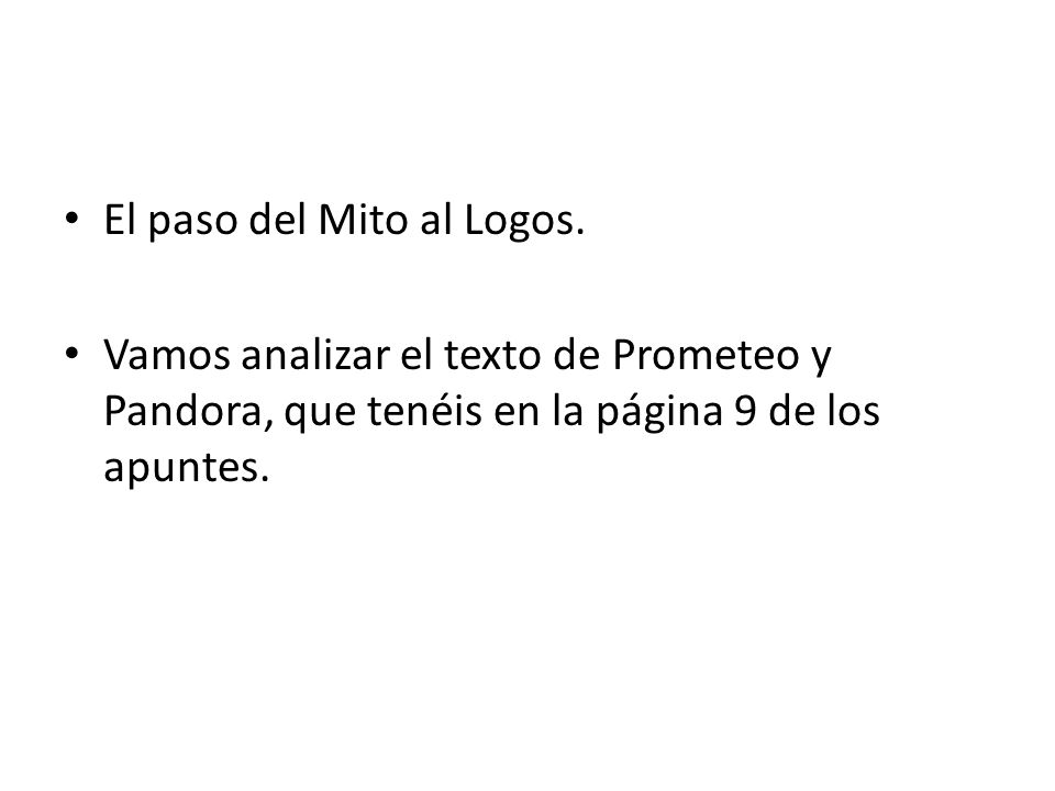 El paso del Mito al Logos.