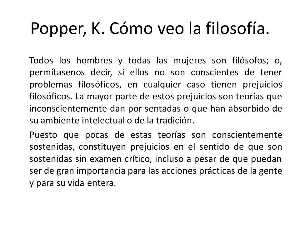 Popper, K. Cómo veo la filosofía.