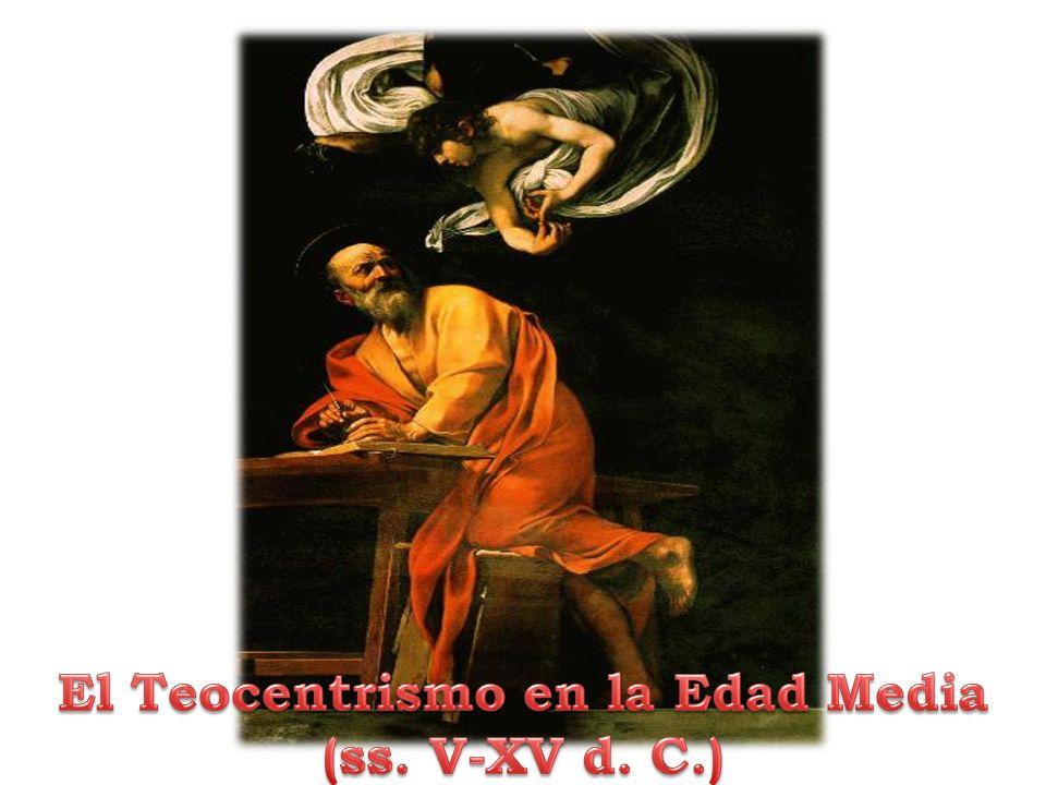 El Teocentrismo en la Edad Media (ss. V-XV d. C.)