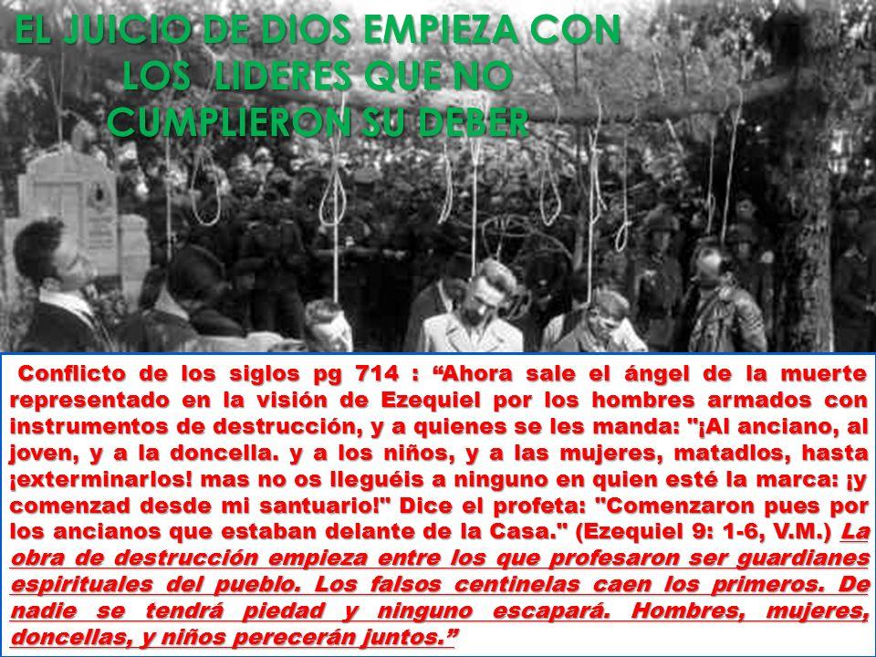 EL JUICIO DE DIOS EMPIEZA CON LOS LIDERES QUE NO CUMPLIERON SU DEBER