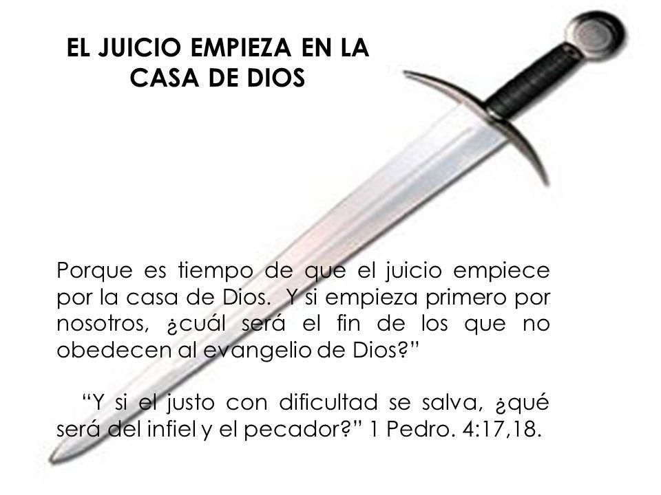El Juicio De los Vivos en la Casa De Dios