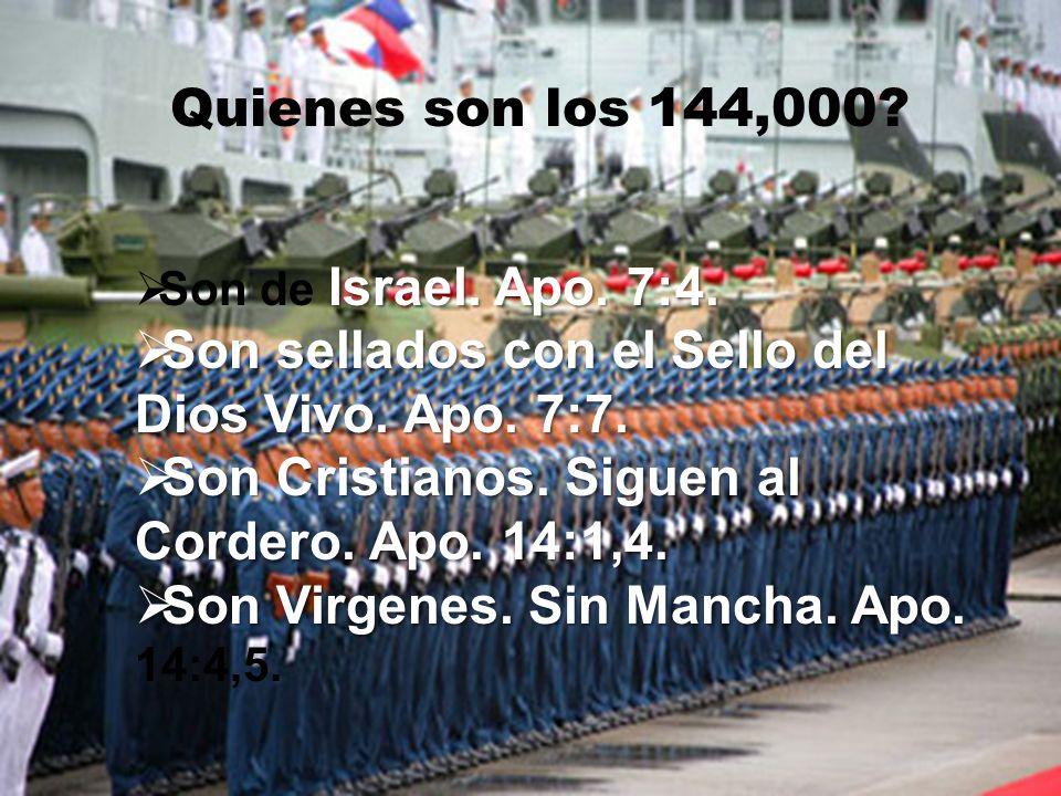 Quienes son los 144,000 Quienes son los 144,000