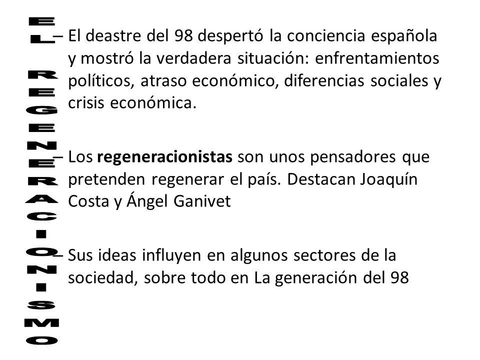 El deastre del 98 despertó la conciencia española y mostró la verdadera situación: enfrentamientos políticos, atraso económico, diferencias sociales y crisis económica.