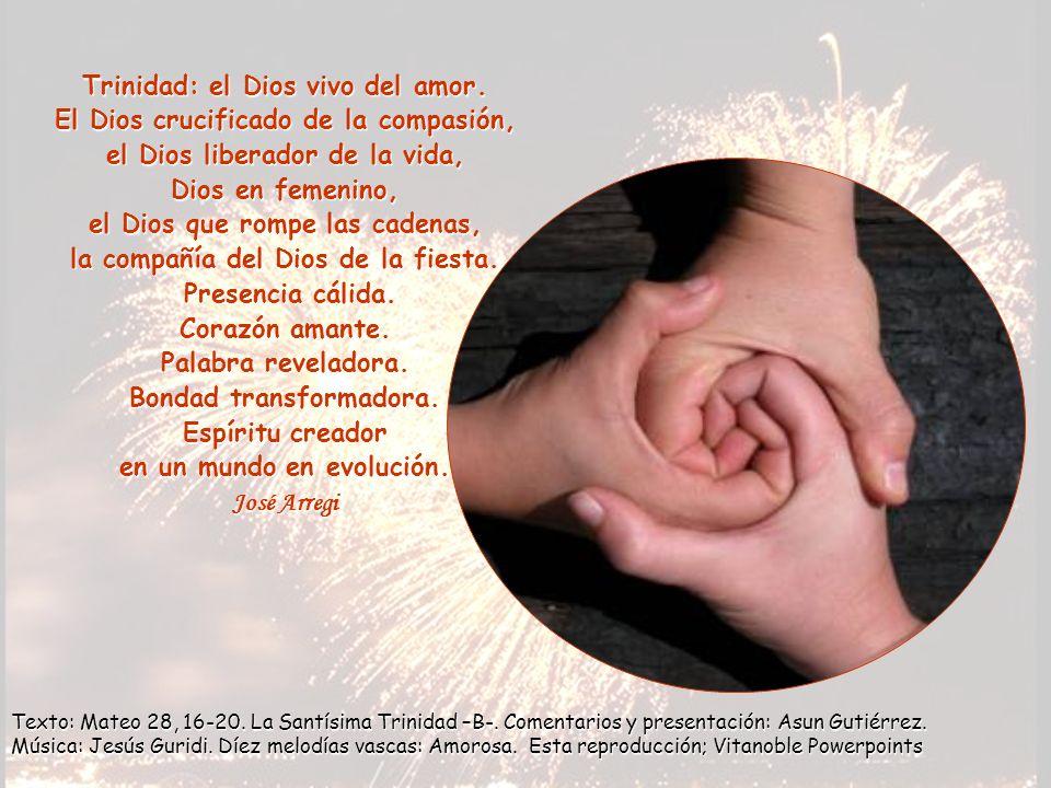 Trinidad: el Dios vivo del amor.