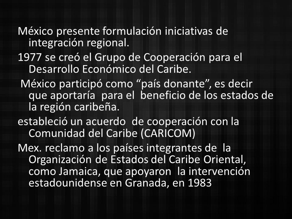 México presente formulación iniciativas de integración regional