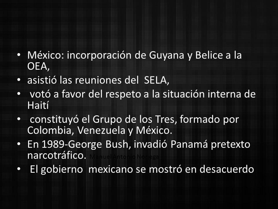 México: incorporación de Guyana y Belice a la OEA,