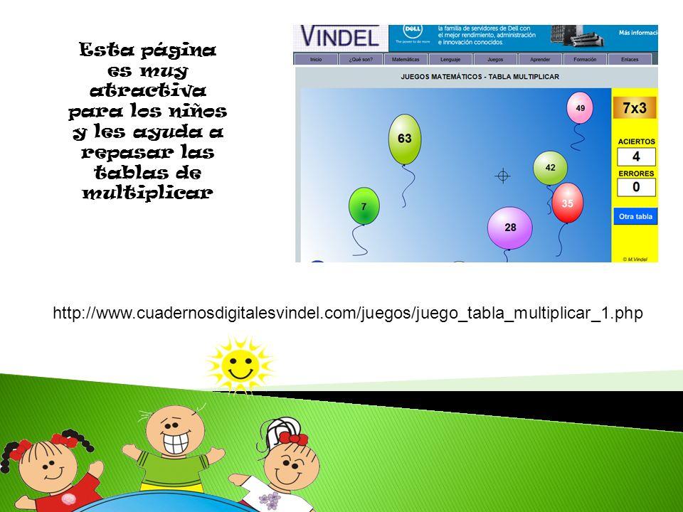 Esta página es muy atractiva para los niños y les ayuda a repasar las tablas de multiplicar