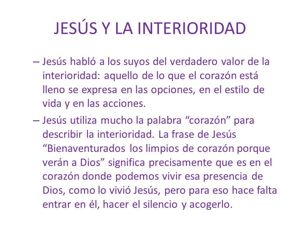 JESÚS Y LA INTERIORIDAD