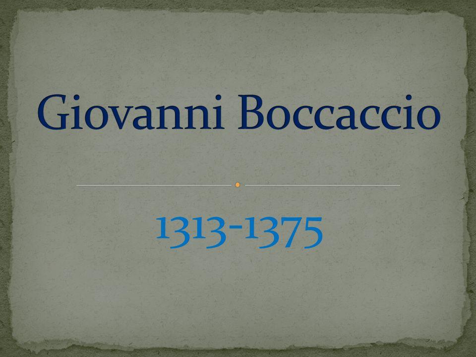 Giovanni Boccaccio 1313-1375