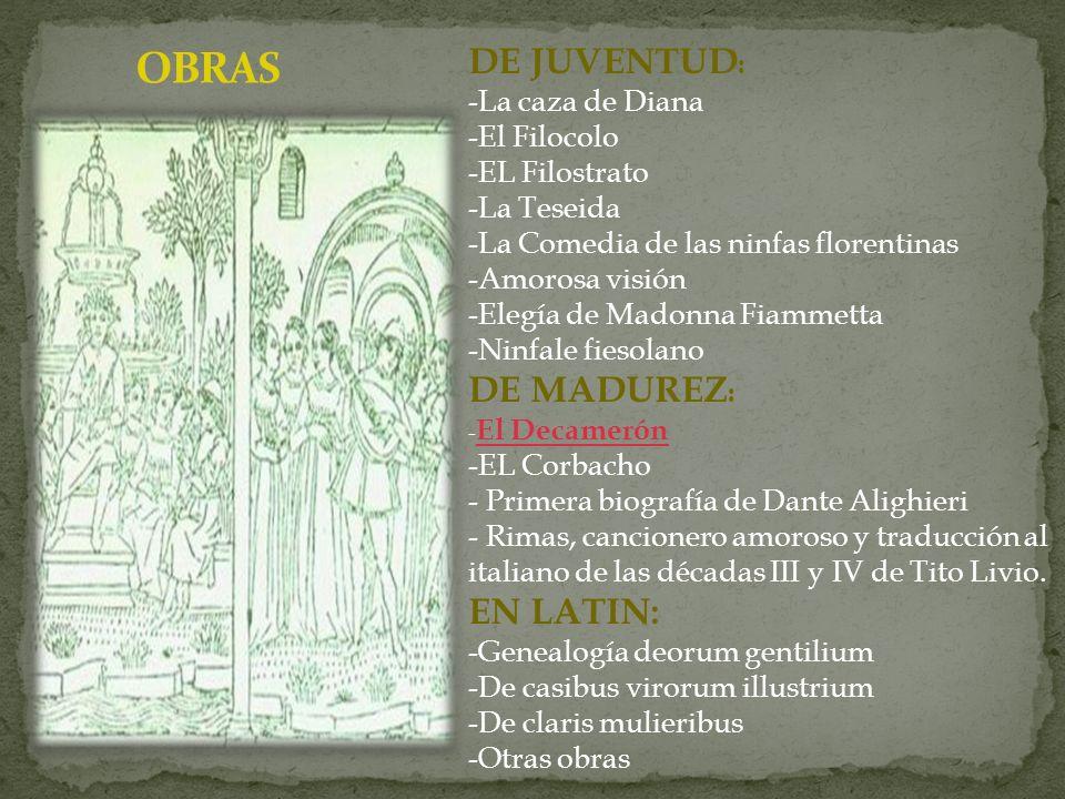 OBRAS DE JUVENTUD: DE MADUREZ: EN LATIN: La caza de Diana El Filocolo