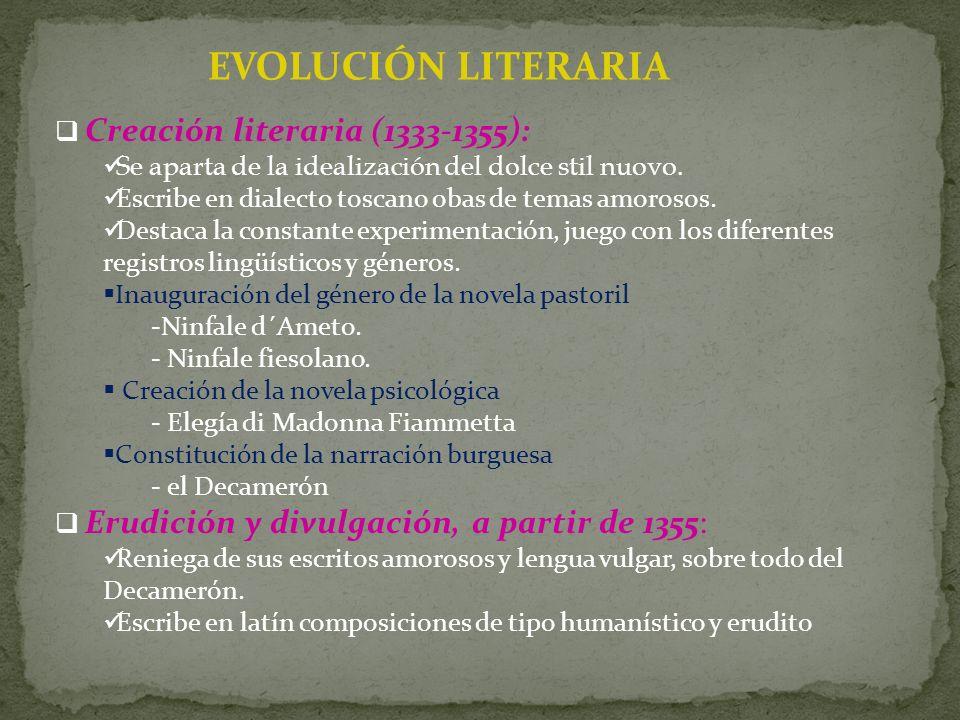 EVOLUCIÓN LITERARIA Creación literaria (1333-1355):