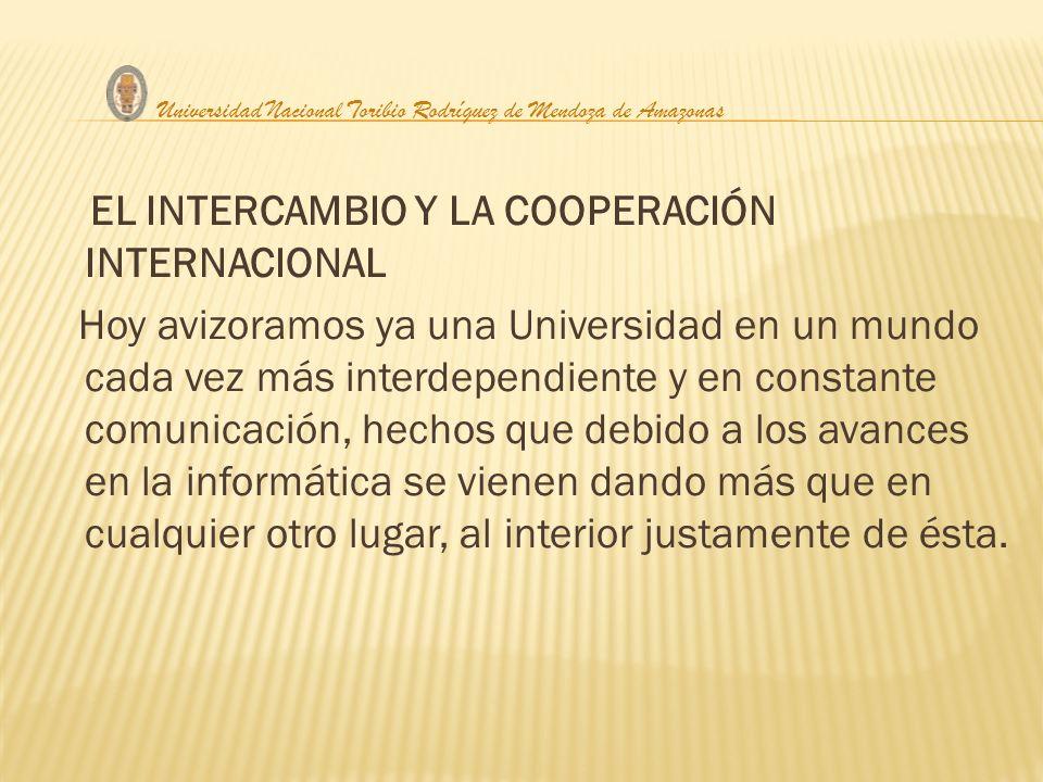 EL INTERCAMBIO Y LA COOPERACIÓN INTERNACIONAL