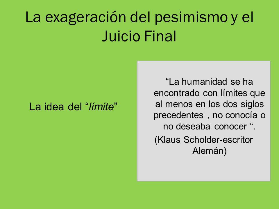 La exageración del pesimismo y el Juicio Final
