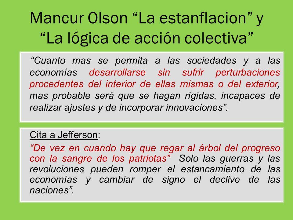 Mancur Olson La estanflacion y La lógica de acción colectiva