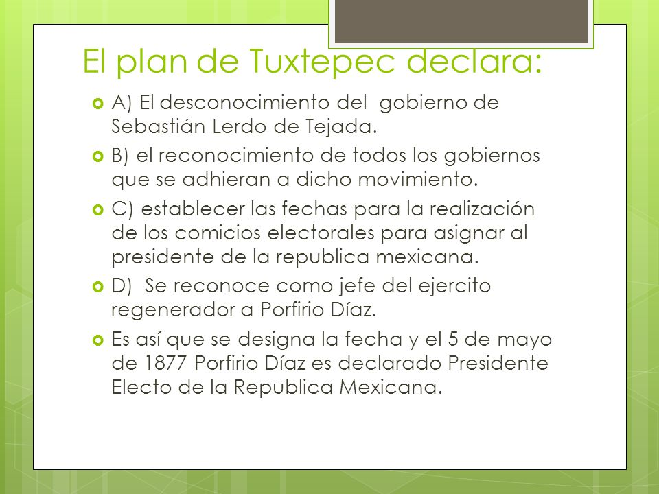 El plan de Tuxtepec declara: