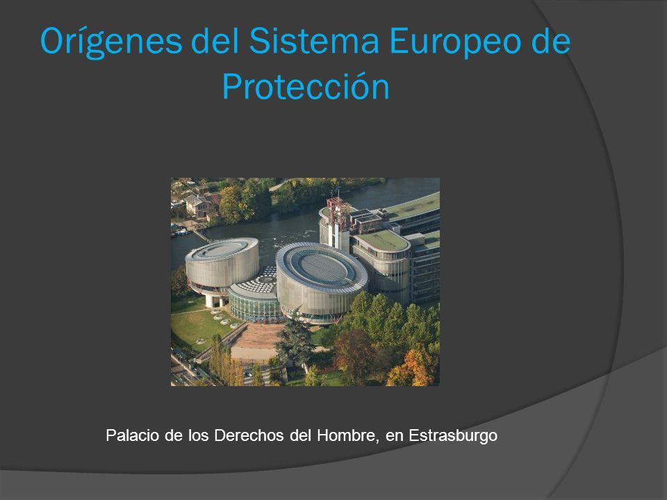 Orígenes del Sistema Europeo de Protección