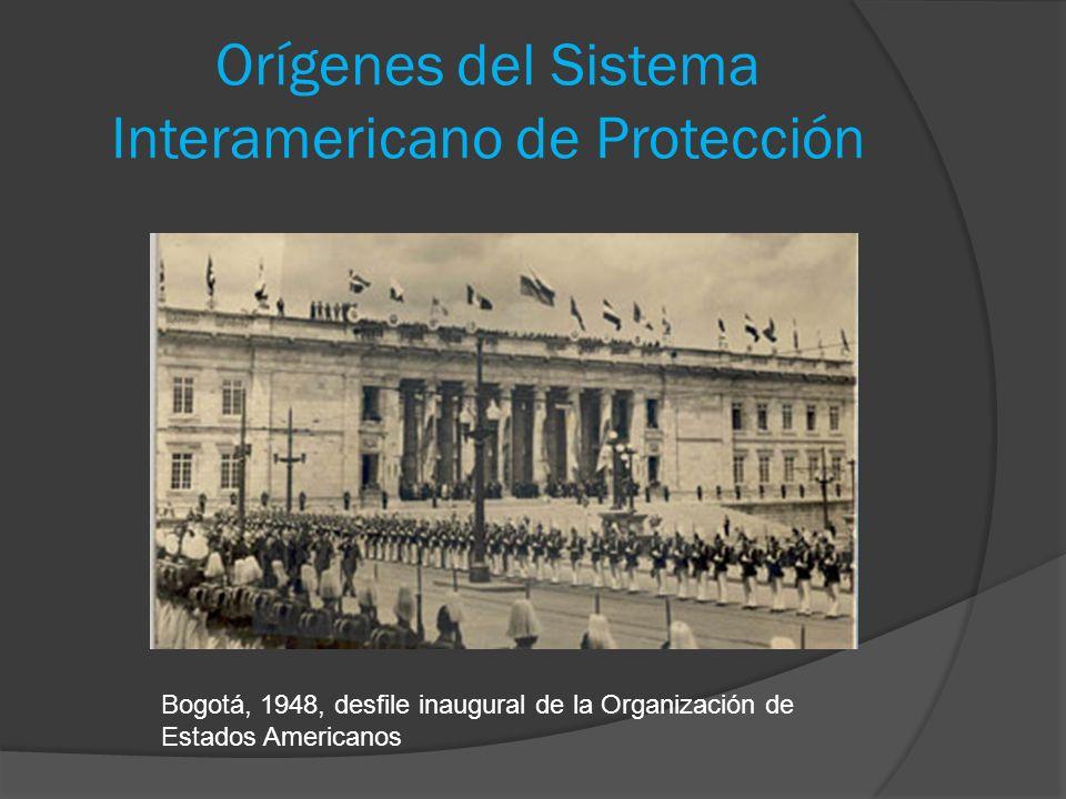 Orígenes del Sistema Interamericano de Protección