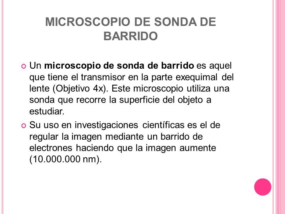 MICROSCOPIO DE SONDA DE BARRIDO