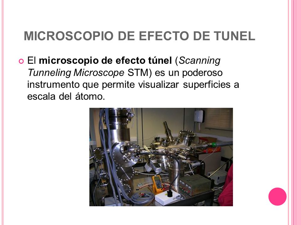 MICROSCOPIO DE EFECTO DE TUNEL