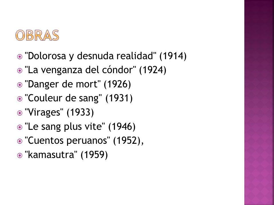 obras Dolorosa y desnuda realidad (1914)