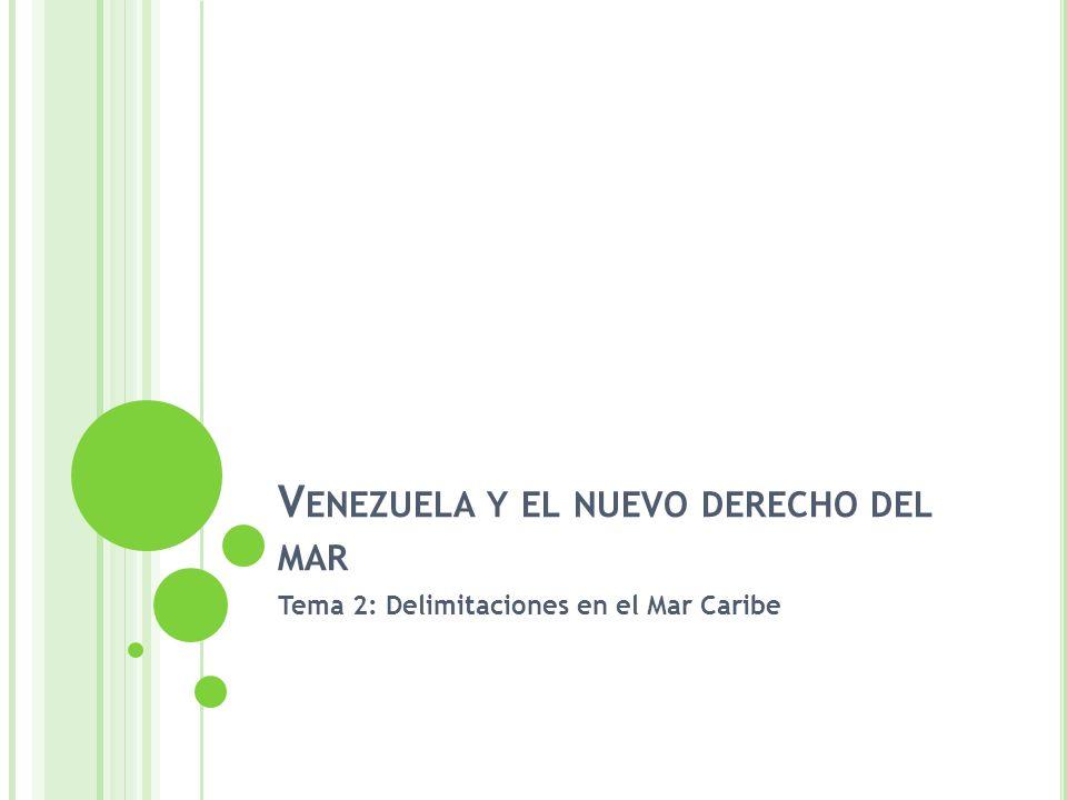 Venezuela y el nuevo derecho del mar