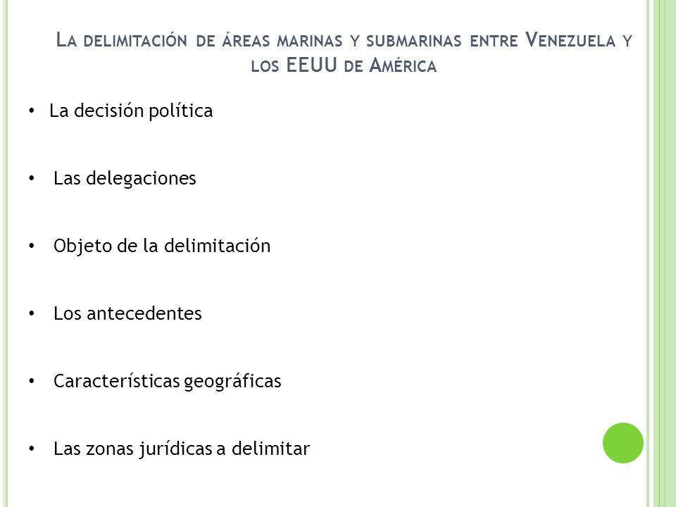 La delimitación de áreas marinas y submarinas entre Venezuela y los EEUU de América