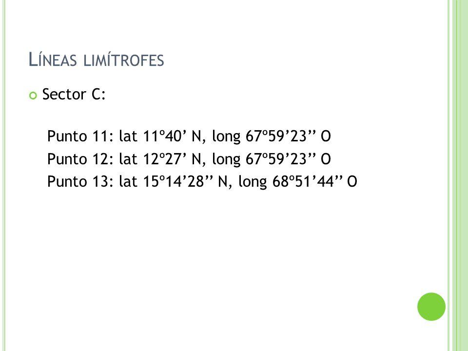 Líneas limítrofes Sector C: Punto 11: lat 11º40' N, long 67º59'23'' O