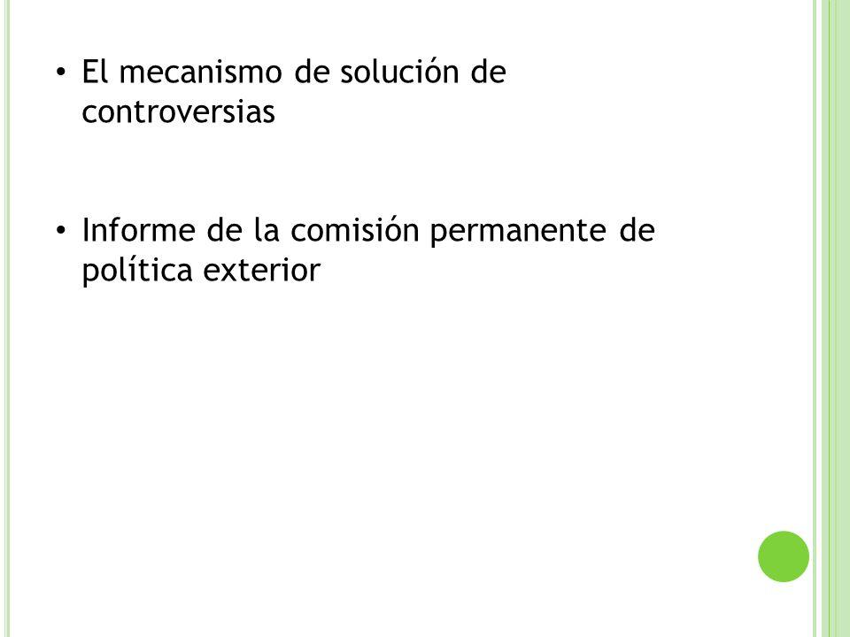 El mecanismo de solución de controversias