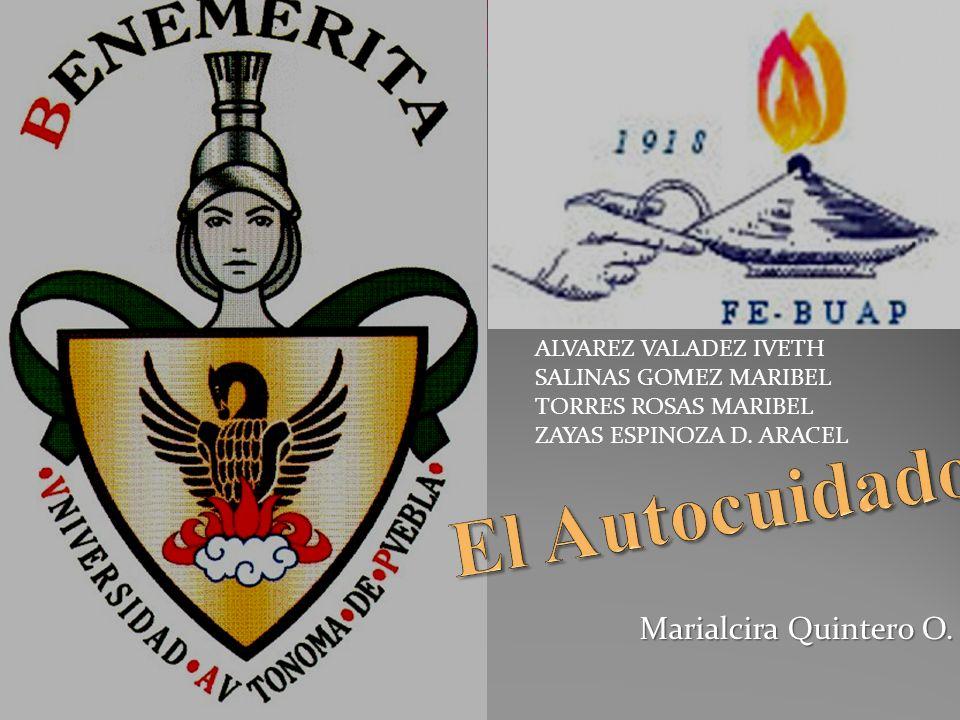 El Autocuidado Marialcira Quintero O. ALVAREZ VALADEZ IVETH